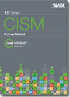 CISM Review Manual, 15th Edition